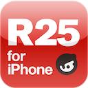 オトコが進化する情報マガジン R25 for iPhone