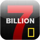 7 Billion 1.0 [iPad] 〜 世界人口70億人に到達、増え続ける人口問題を特集した「National Geographic」誌のアプリケーション